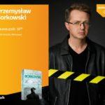 Przemysław Borkowski | Empik Arkadia