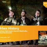 Urbex History - spotkanie w Poznaniu